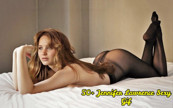 50 Sexy Gif Of Jennifer Lawrence Are Going To Perk You Up